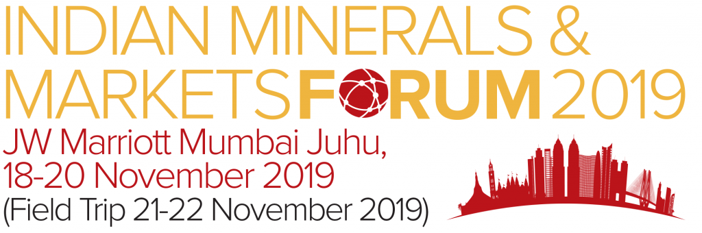 Indian Minerals & Markets Forum 2019 Mumbai Nov-2019